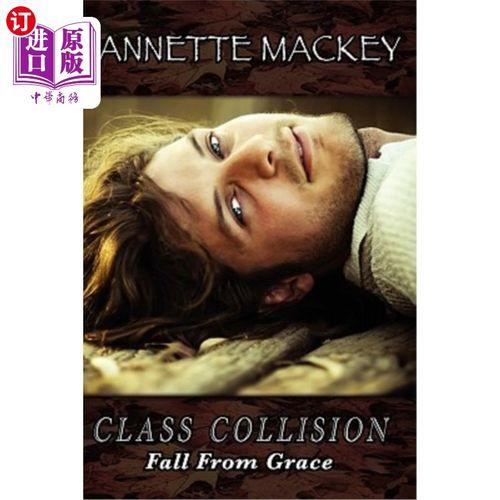 【中商海外直订】class collision: fall from grace