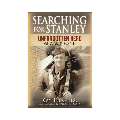 【预订】searching for stanley: unforgotten hero of world war